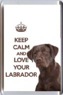 KEEP CALM and LOVE YOUR LABRADOR with an image of a BROWN Labrador DOG Fridge Magnet